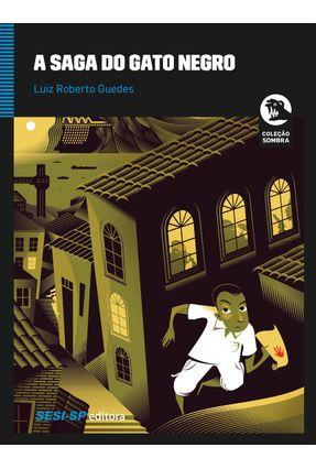 A Saga do Gato Negro - o Manuscrito da Mão Vermelha - Guedes,Luiz Roberto | Tagrny.org