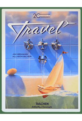20Th Century Travel - Heimann,Jim Silver,Allison | Tagrny.org