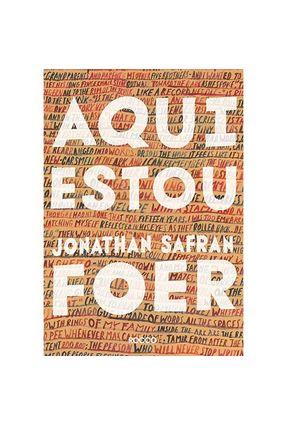 Aqui Estou - Foer,Jonathan Safran   Tagrny.org