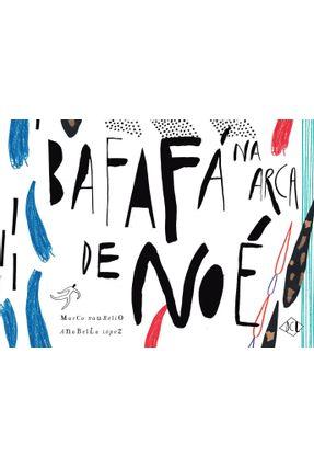 Bafafá na Arca de Noé - López,Anabella Haurélio,Marcus | Nisrs.org