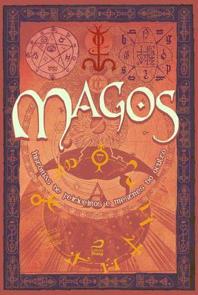 Magos - Histórias De Feiticeiros e Mestres do Oculto - Merege,Ana Lúcia Santos Cardoso,Erick Kasse,Eduardo | Hoshan.org