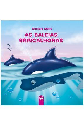As Baleias Brincalhonas - Daniela Mello | Hoshan.org