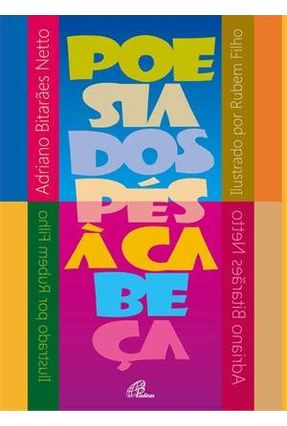 Poesia Dos Pés A Cabeça - Filho,Rubem Netto,Adriano Bitarães   Nisrs.org