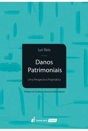Danos Patrimoniais - 2017 - Reis,Iuri pdf epub