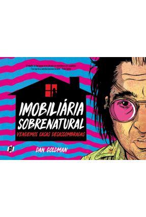 Imobiliária Sobrenatural - Vendemos Casas Desassombradas - Dan Goldman | Hoshan.org