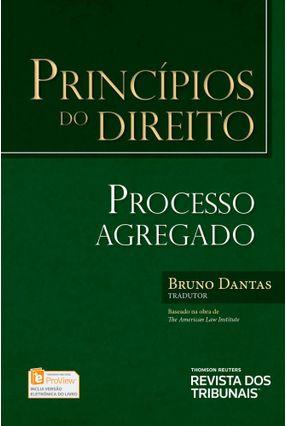 PRINCÍPIOS DO DIREITO - Processo Agregado - Bruno Dantas pdf epub