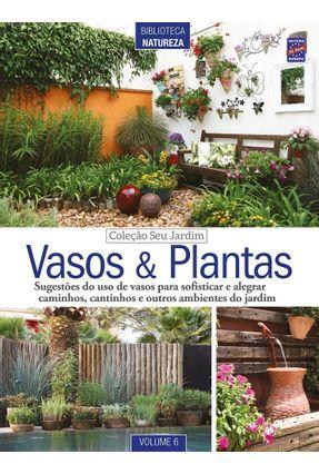 Coleção Seu Jardim - Vol.  6 - Vasos E Plantas - Editora Europa | Tagrny.org