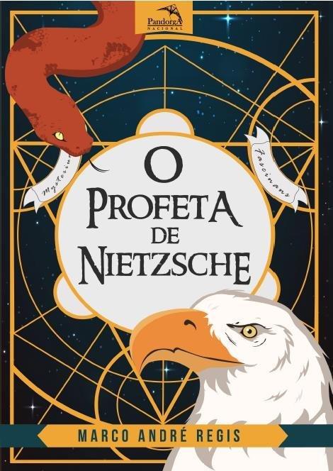 O Profeta De Nietzsche - A Extraordinária História De Zaratustra ...