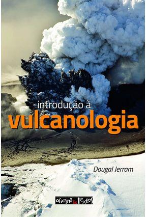 Introdução À Vulcanologia - Jerram,Dougal | Tagrny.org