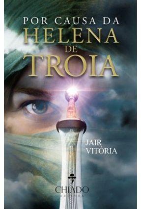 Por Causa De Helena De Troia - Jair Vitória | Hoshan.org