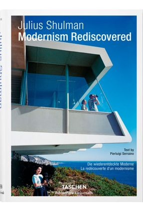 Julius Shulman - Modernism Rediscovered - Shulman,Julius Serraino,Pierluigi   Nisrs.org