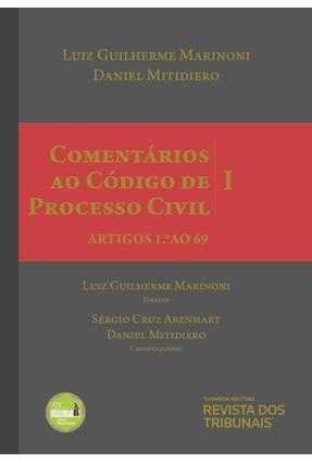 Comentários Ao Código De Processo Civil V. I - Artigos 1 Ao 69 - 2ª Ed. 2018 - Luiz Guilherme Marinoni Daniel Mitidiero   Hoshan.org