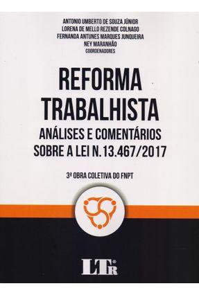 Reforma Trabalhista - Analise e Comentários - Souza Jr. Junqueira Maranhão   Tagrny.org