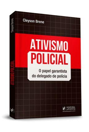 Ativismo Policial - Brene,Cleyson | Tagrny.org