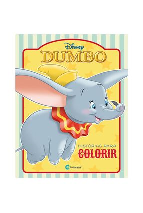 Dumbo Histórias Para Colorir - Rodrigues,Naihobi S.   Tagrny.org
