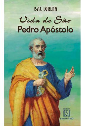 Vida De São Pedro Apóstolo - Lorena,Isac   Hoshan.org