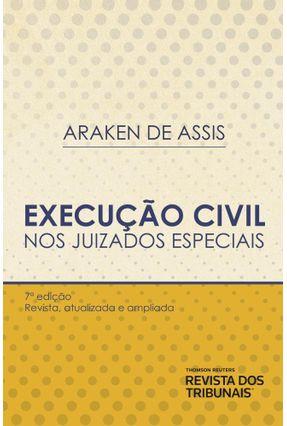 Execução Civil Nos Juizados Especiais - 7ª Ed. 2019 - Araken de Assis pdf epub