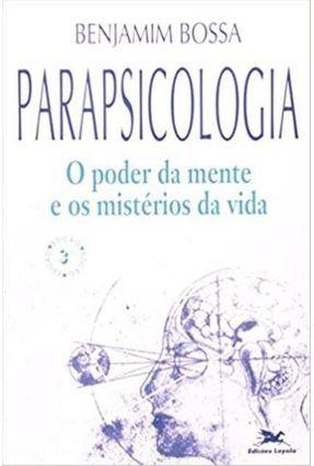 Psicologia - O Poder da Mente e Os Mistérios da Vida - Vários Autores   Hoshan.org