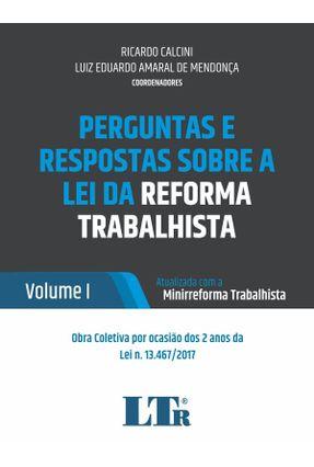 Perguntas E Respostas Sobre A Lei Da Reforma Trabalhista - Vol. 1 - Ricardo Calcini Luiz Eduardo Amaral de Mendonça | Hoshan.org