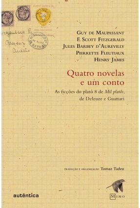 Quatro Novelas e Um Conto - DE MAUPASSANT,GUY Fitzgerald,F. Scott James,Henry | Hoshan.org