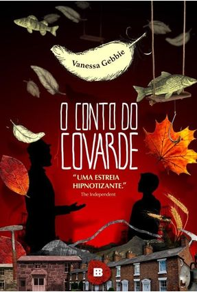 O Conto Do Covarde - Gebbie,Vanessa | Hoshan.org