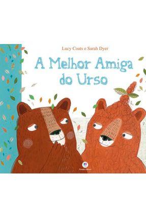 A Melhor Amiga Do Urso - Ciranda Cultural pdf epub