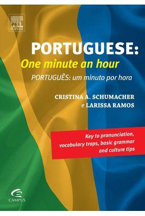 Portuguese: One Minute An Hour - Cristina Schumacher Ramos,Larissa | Tagrny.org