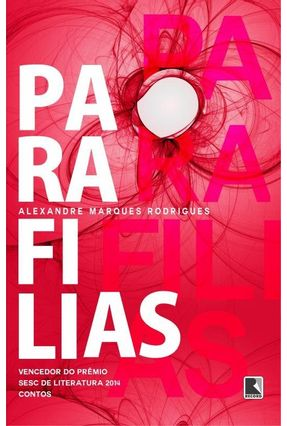 Parafilias - Rodrigues,Alexandre Marques | Tagrny.org