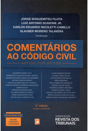 Comentários ao Código Civil - 3ª Ed. 2014 - Scavone Jr,Luiz Antonio Fujita,Jorge Shiguemitsu Talavera,Glauber Moreno Camillo,Carlos E. Nicoletti pdf epub