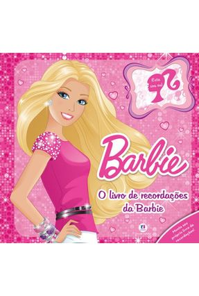 O Livro de Recordações da Barbie - Mattel | Nisrs.org