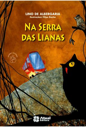 Na Serra Das Lianas - Albergaria,Lino de | Hoshan.org