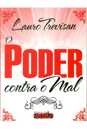 O Poder Contra O Mal - Trevisan,Lauro | Tagrny.org