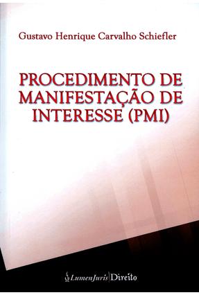 Procedimento de Manifestação de Interesse (Pmi) - Schiefler,Gustavo Henrique Carvalho pdf epub