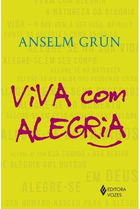 Viva Com Alegria - Grün,Anselm | Tagrny.org