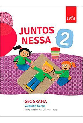 Juntos Nessa - Geografia - Vol. 2 - Juntos Nessa - Valquiria Garcia | Hoshan.org