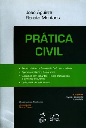 Prática Civil - 2ª Fase - 6ª Ed. 2015 - Aguirre,João Ricardo Brandão Sá,Renato Montans de | Hoshan.org