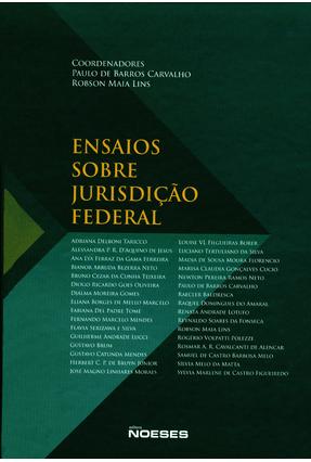 Ensaios Sobre Jurisdição de Federal - Carvalho,Paulo de Barros Lins,Robson Maia | Tagrny.org