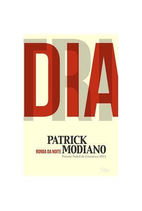 Ronda da Noite - 2ª Ed. 2014 - Modiano,Patrick   Hoshan.org