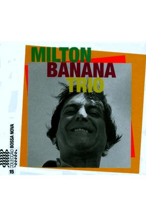 Milton Banana Trio - Col. Bossa Nova + CD - Vol. 15 - Castro, Ruy | Tagrny.org