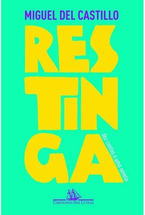 Restinga - Dez Contos e Uma Novela - Del Castillo,Miguel | Tagrny.org