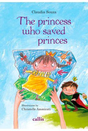 The Princess Who Saved Prince - Claudia Souza pdf epub