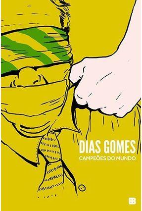 Campeões do Mundo - 2ª Ed. 2015 - Gomes,Dias pdf epub