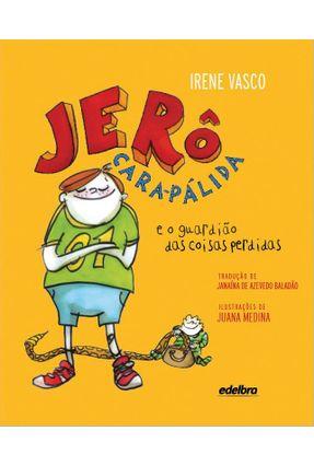 Jerô Cara-Pálida e o Guardião Das Coisas Perdidas - Vasco,Irene | Nisrs.org