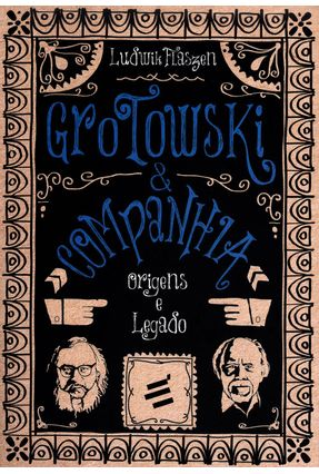 Grotowski & Companhia - Origens e Legado - Col. Jerzy Grotowski - Flaszen,Ludwik pdf epub
