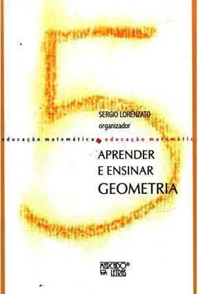 Aprender E Ensinar Geometria - Sergio Lorenzato | Tagrny.org