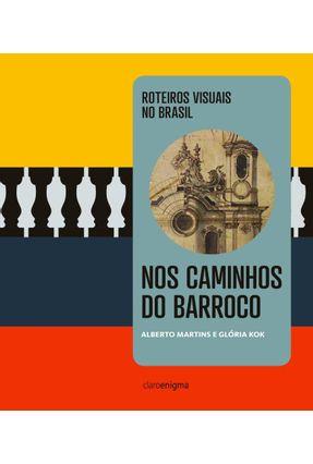 Nos Caminhos do Barroco - Kok,Glória   Tagrny.org