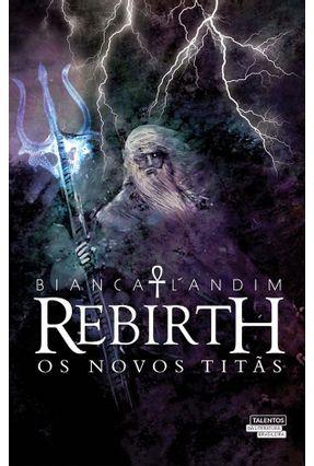 Rebirth - Os Novos Titãs - Bianca Landim | Hoshan.org