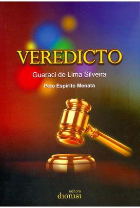 Veredicto - Silveira,Guaraci De Lima | Hoshan.org