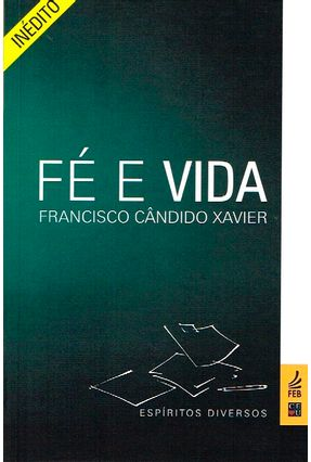 Fé E Vida - Xavier,Francisco Candido   Hoshan.org