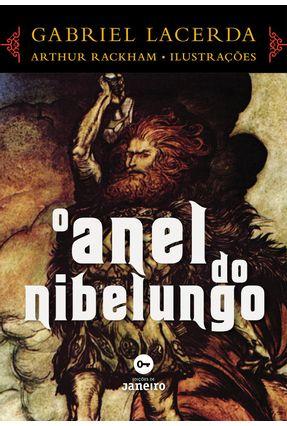 O Anel do Nibelungo - Lacerda,Gabriel Rackham,Arthur   Hoshan.org